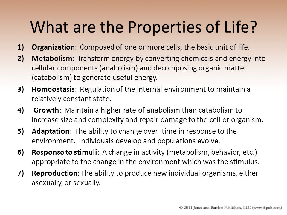 What are the Properties of Life.