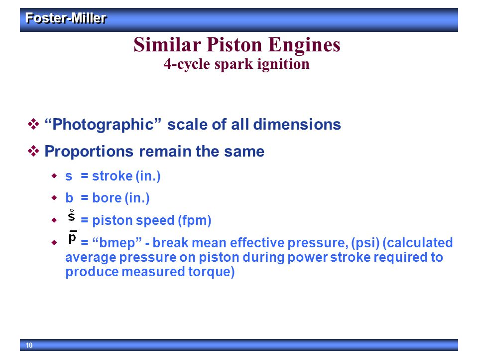 """Foster-Miller 10 Similar Piston Engines 4-cycle spark ignition  """"Photographic"""" scale of all dimensions  Proportions remain the same  s =stroke (in."""