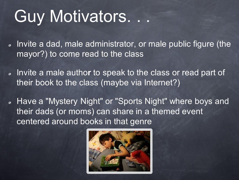 Guy Motivators...