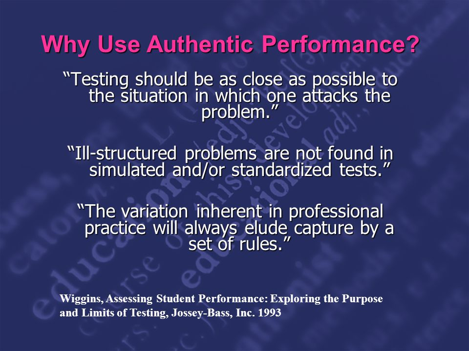 Slide 11 Why Use Authentic Performance.