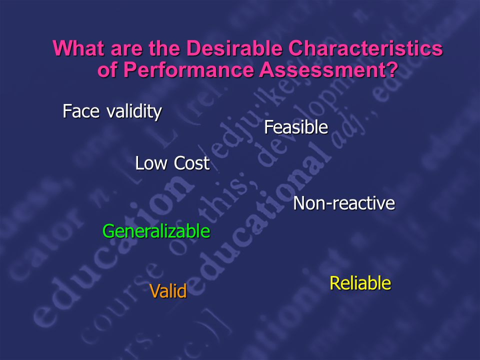 Slide 24 What are the Desirable Characteristics of Performance Assessment.