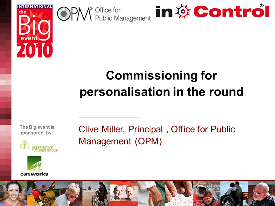 Personalising universal services Refocusing Non health and social care transformation programmes – make use of wider personalisation or linked initiatives such as Total Place and Respect.