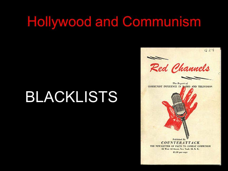 Hollywood and Communism BLACKLISTS