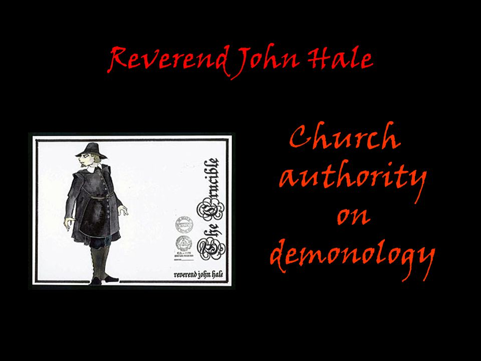 Reverend John Hale Church authority on demonology