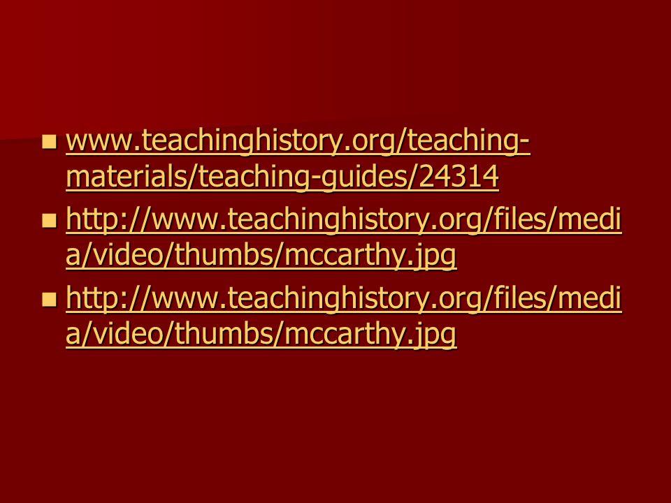 www.teachinghistory.org/teaching- materials/teaching-guides/24314 www.teachinghistory.org/teaching- materials/teaching-guides/24314 www.teachinghistory.org/teaching- materials/teaching-guides/24314 www.teachinghistory.org/teaching- materials/teaching-guides/24314 http://www.teachinghistory.org/files/medi a/video/thumbs/mccarthy.jpg http://www.teachinghistory.org/files/medi a/video/thumbs/mccarthy.jpg http://www.teachinghistory.org/files/medi a/video/thumbs/mccarthy.jpg http://www.teachinghistory.org/files/medi a/video/thumbs/mccarthy.jpg http://www.teachinghistory.org/files/medi a/video/thumbs/mccarthy.jpg http://www.teachinghistory.org/files/medi a/video/thumbs/mccarthy.jpg http://www.teachinghistory.org/files/medi a/video/thumbs/mccarthy.jpg http://www.teachinghistory.org/files/medi a/video/thumbs/mccarthy.jpg