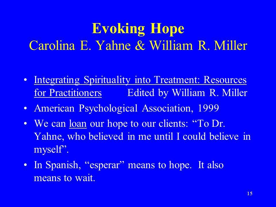 15 Evoking Hope Carolina E. Yahne & William R.