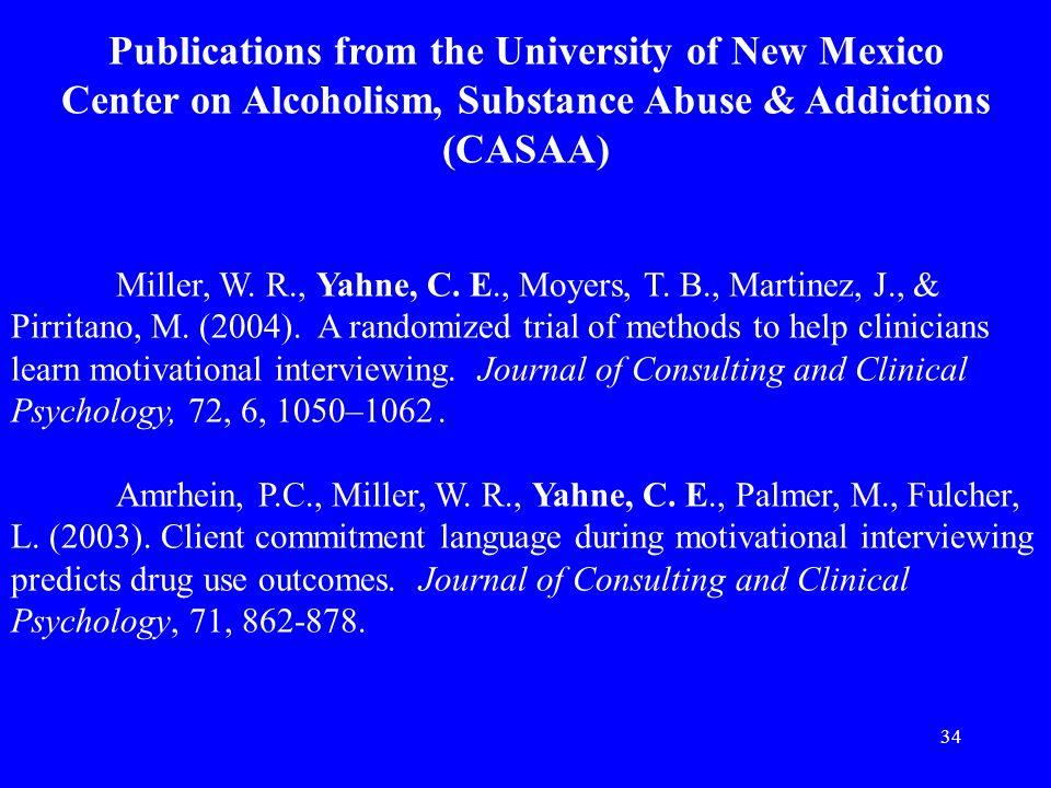 34 Miller, W. R., Yahne, C. E., Moyers, T. B., Martinez, J., & Pirritano, M.