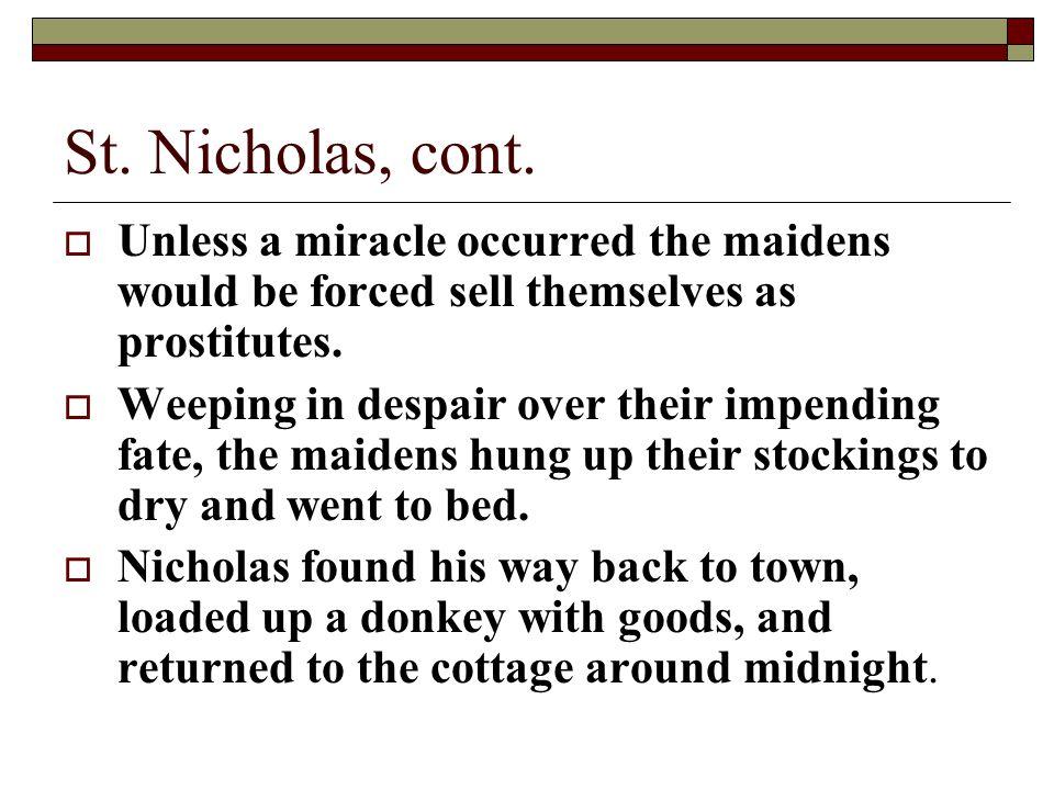 St. Nicholas, cont.