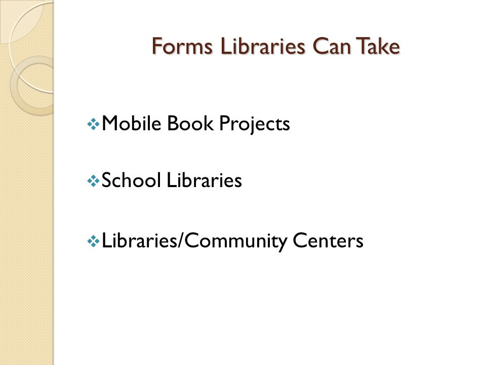 Forms Libraries Can Take  Mobile Book Projects  School Libraries  Libraries/Community Centers