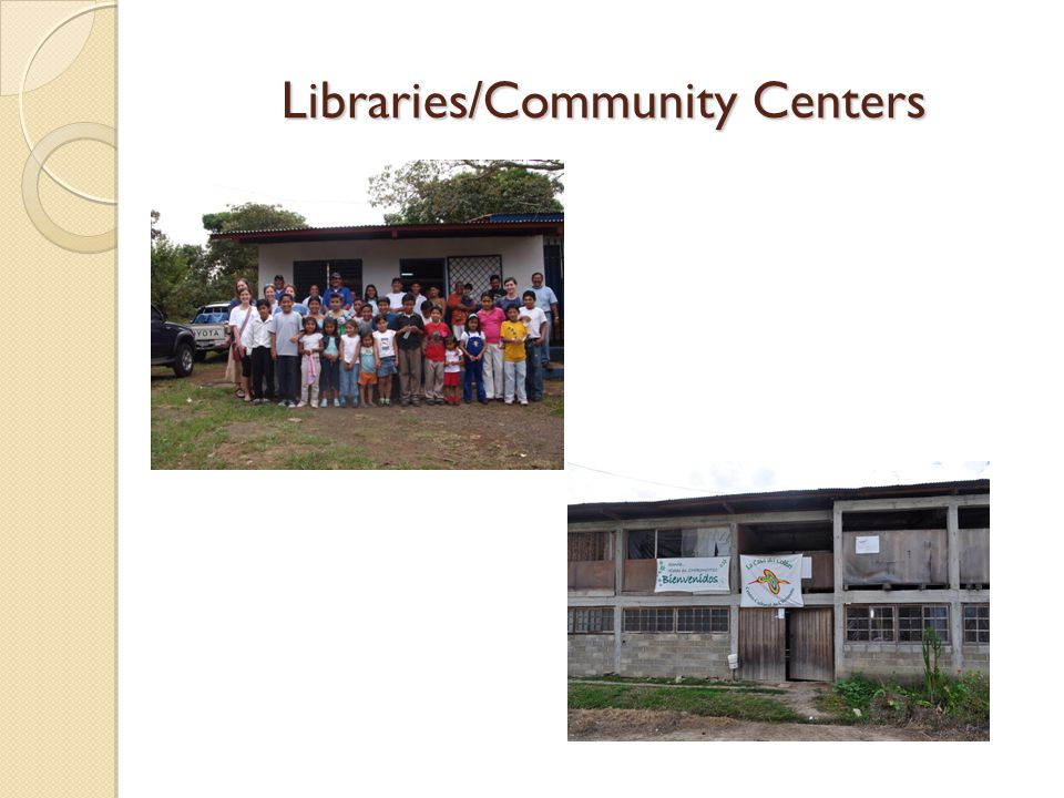 Libraries/Community Centers