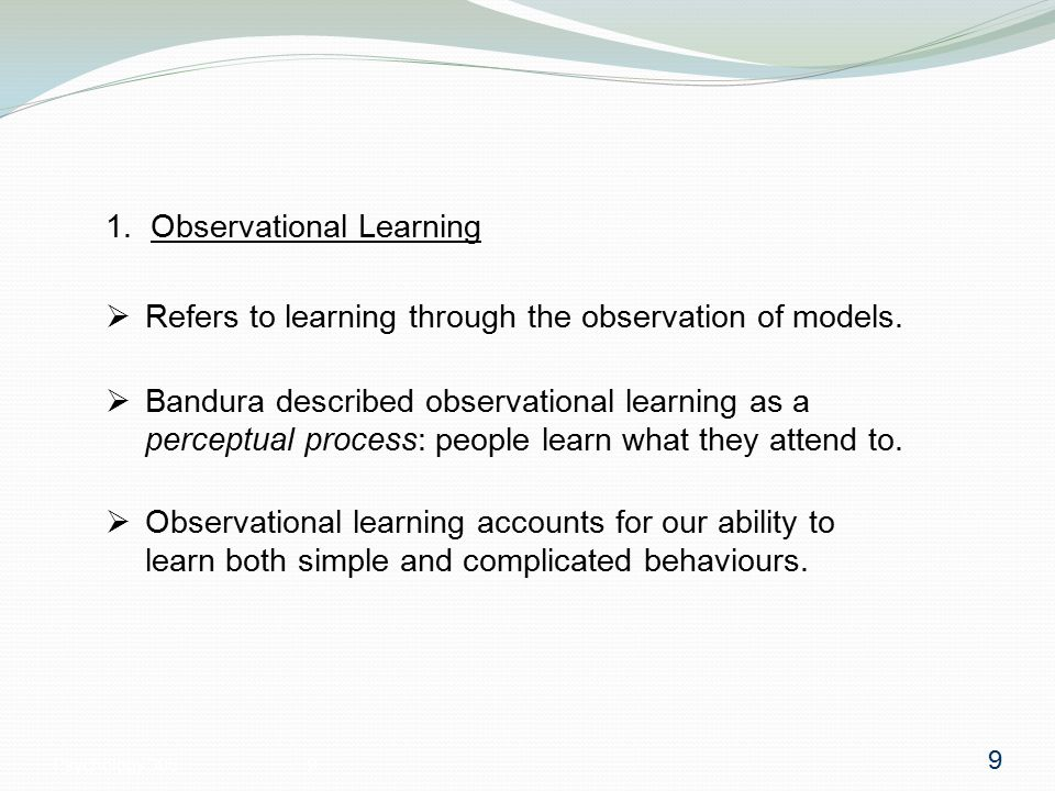 Psychology 3059 1. Observational Learning  Refers to learning through the observation of models.