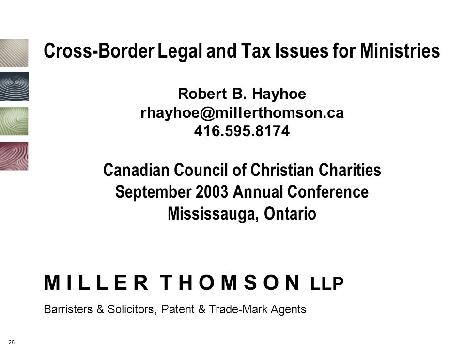 25 Cross-Border Legal and Tax Issues for Ministries Robert B.