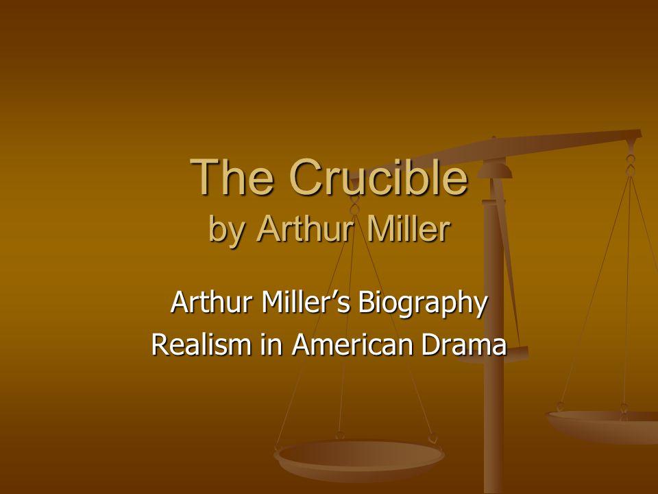 Arthur Miller Born 1915 in New York.Born 1915 in New York.