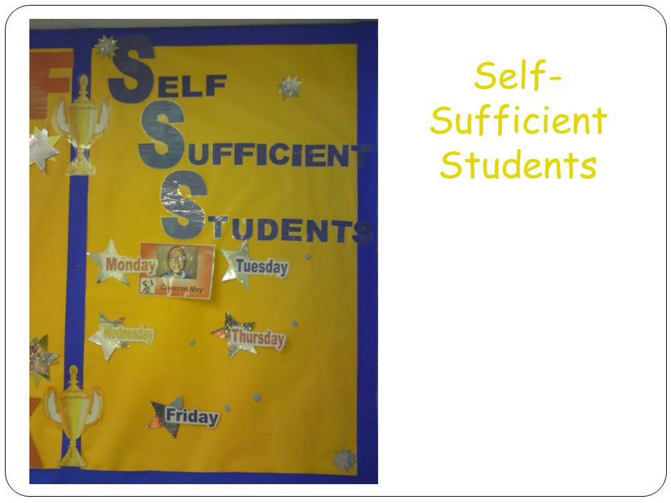 Self- Sufficient Students