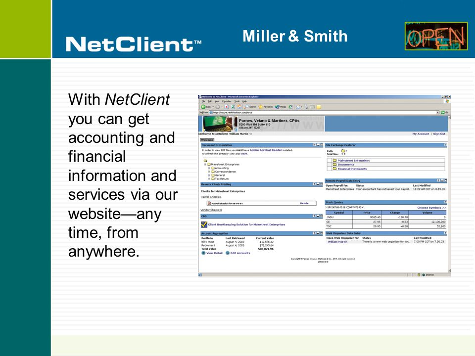 Miller & Smith NetClient— The convenient, secure way to help yourself to our services...