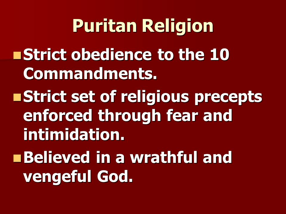 Strict obedience to the 10 Commandments. Strict obedience to the 10 Commandments.