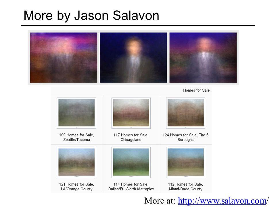 More by Jason Salavon More at: http://www.salavon.com/http://www.salavon.com