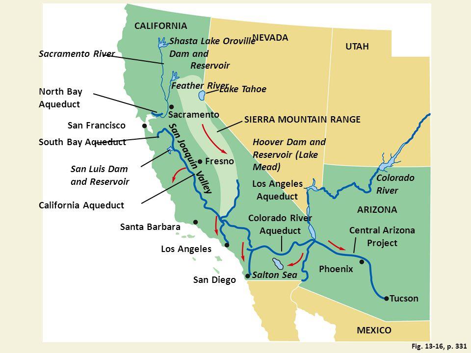 Shasta Lake Oroville Dam and NEVADA Sacramento River UTAH CALIFORNIA North Bay Aqueduct Feather River Lake Tahoe San Francisco Sacramento SIERRA MOUNT