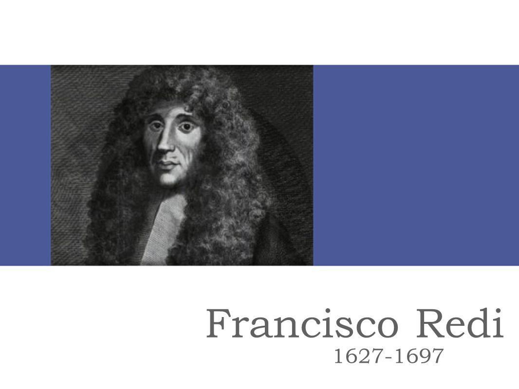 Francisco Redi 1627-1697