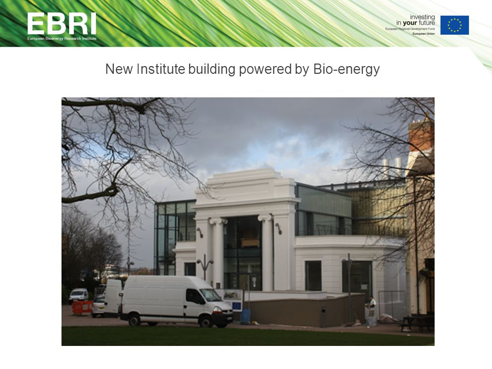 New Institute building powered by Bio-energy
