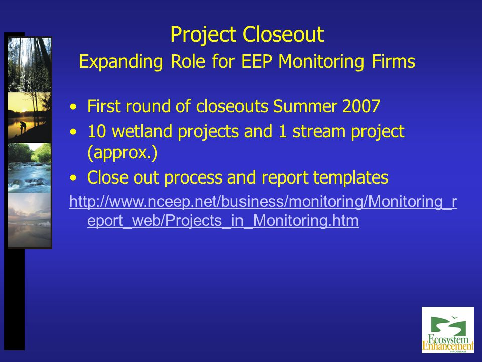 Project Documents Web Page http://www.nceep.net/eep_projects/eep_projects.html
