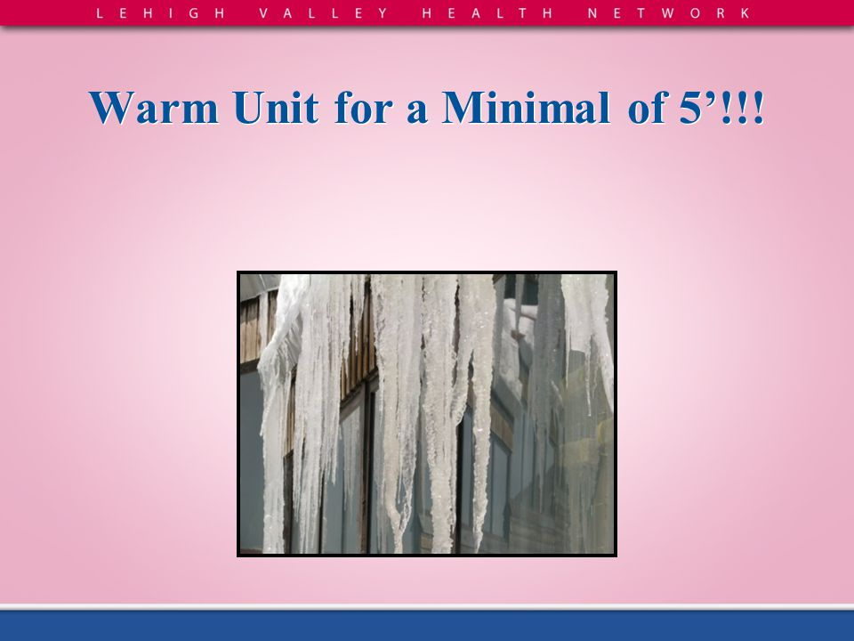 Warm Unit for a Minimal of 5'!!!