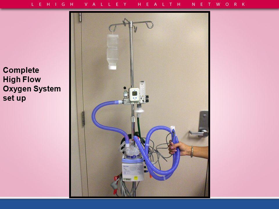 Complete High Flow Oxygen System set up
