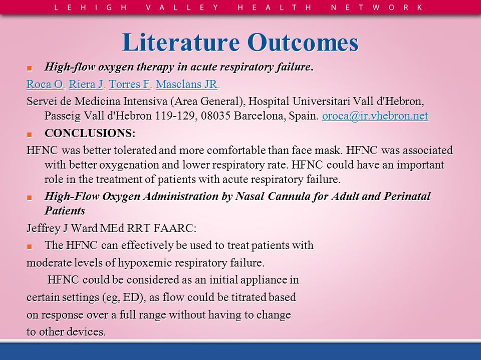 Literature Outcomes ■ High-flow oxygen therapy in acute respiratory failure.