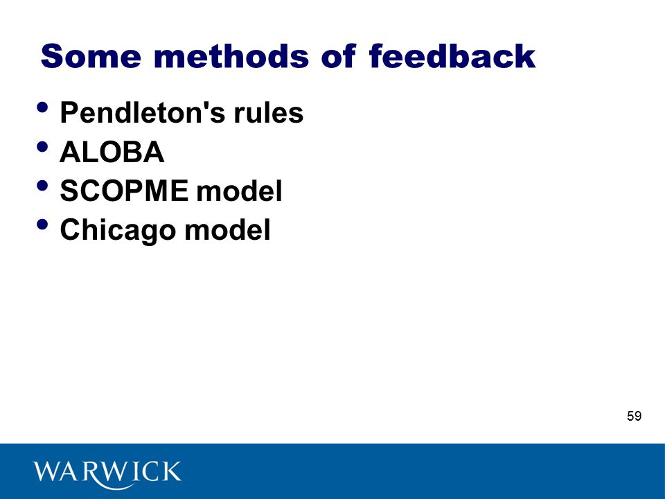 Some methods of feedback Pendleton s rules ALOBA SCOPME model Chicago model 59
