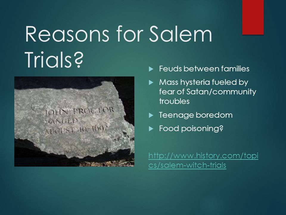 Reasons for Salem Trials.