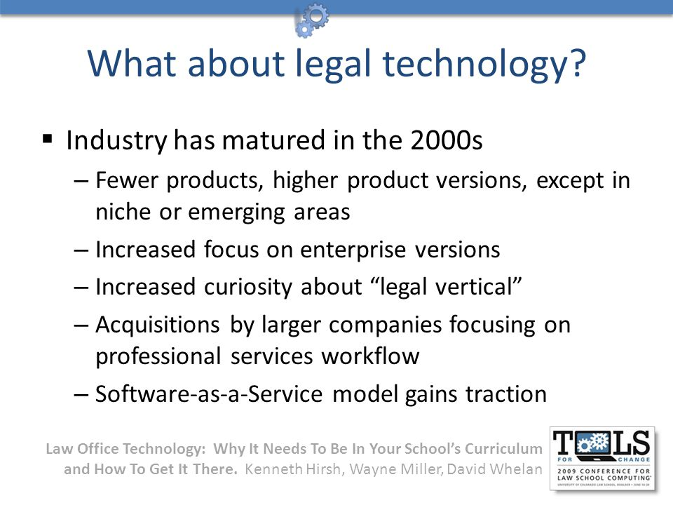 Law Office Technology: Why It Needs To Be In Your School's Curriculum and How To Get It There.