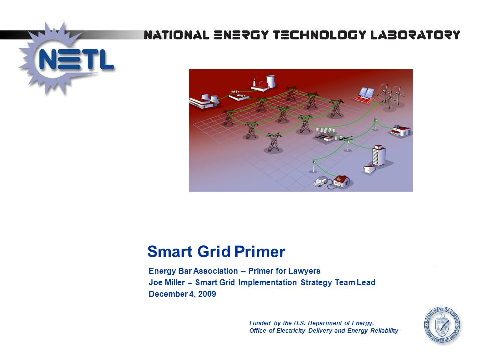 Smart Grid Primer Funded by the U.S.