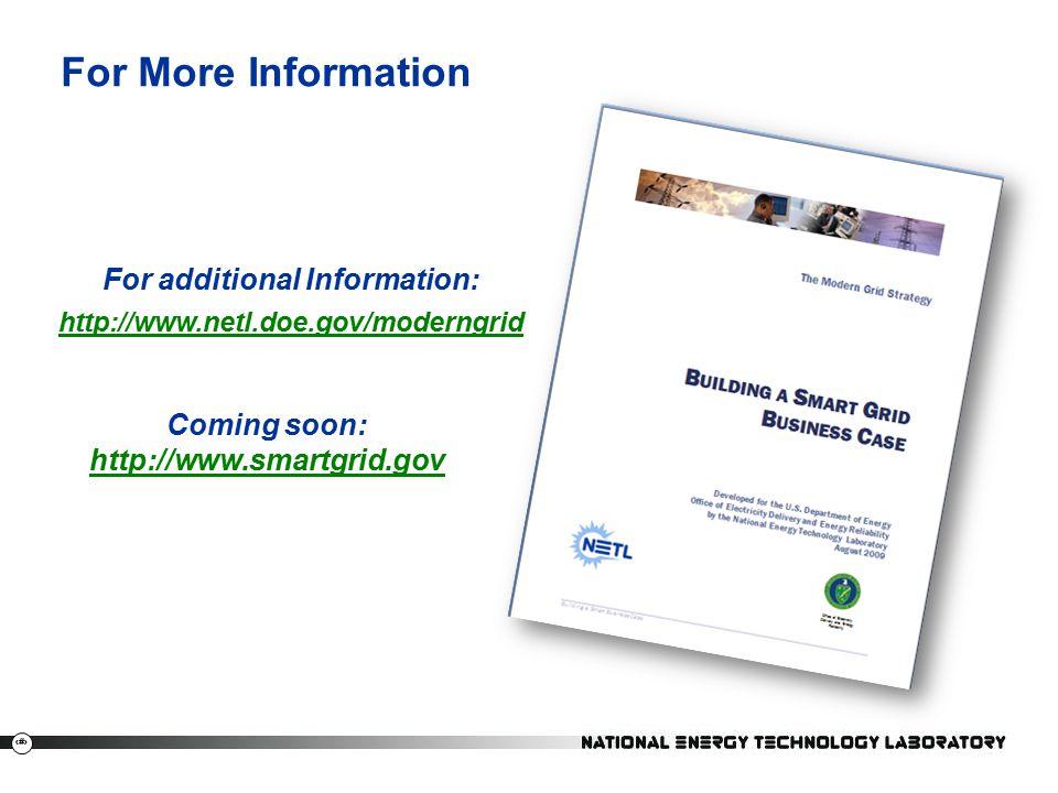 16 For More Information 16 For additional Information: http://www.netl.doe.gov/moderngrid Coming soon: http://www.smartgrid.gov