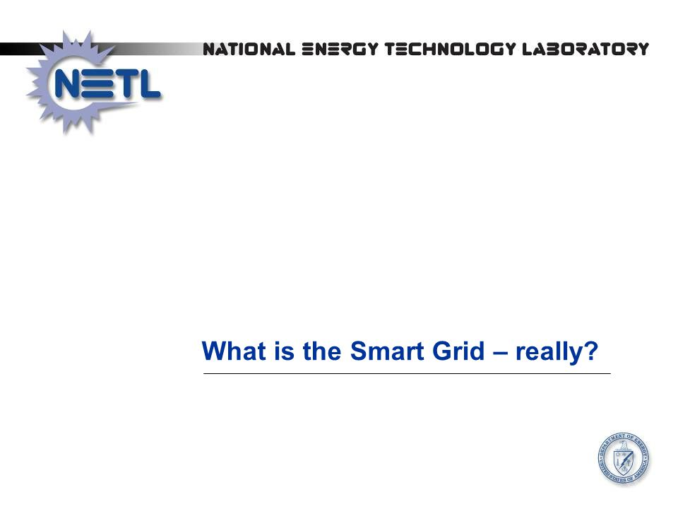 What is the Smart Grid – really