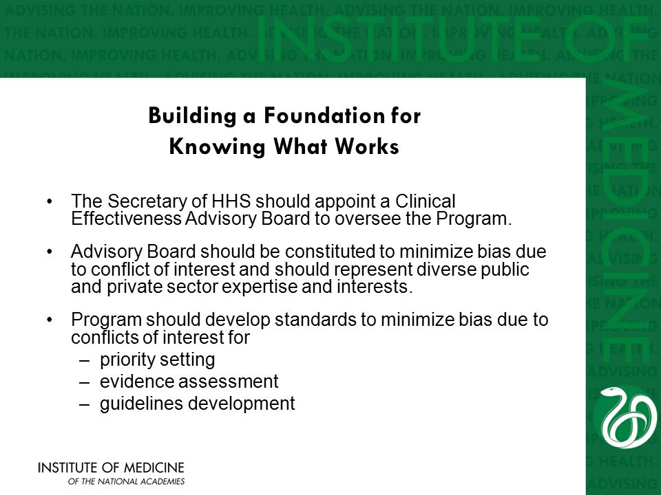 Building a Foundation for Knowing What Works The Secretary of HHS should appoint a Clinical Effectiveness Advisory Board to oversee the Program.