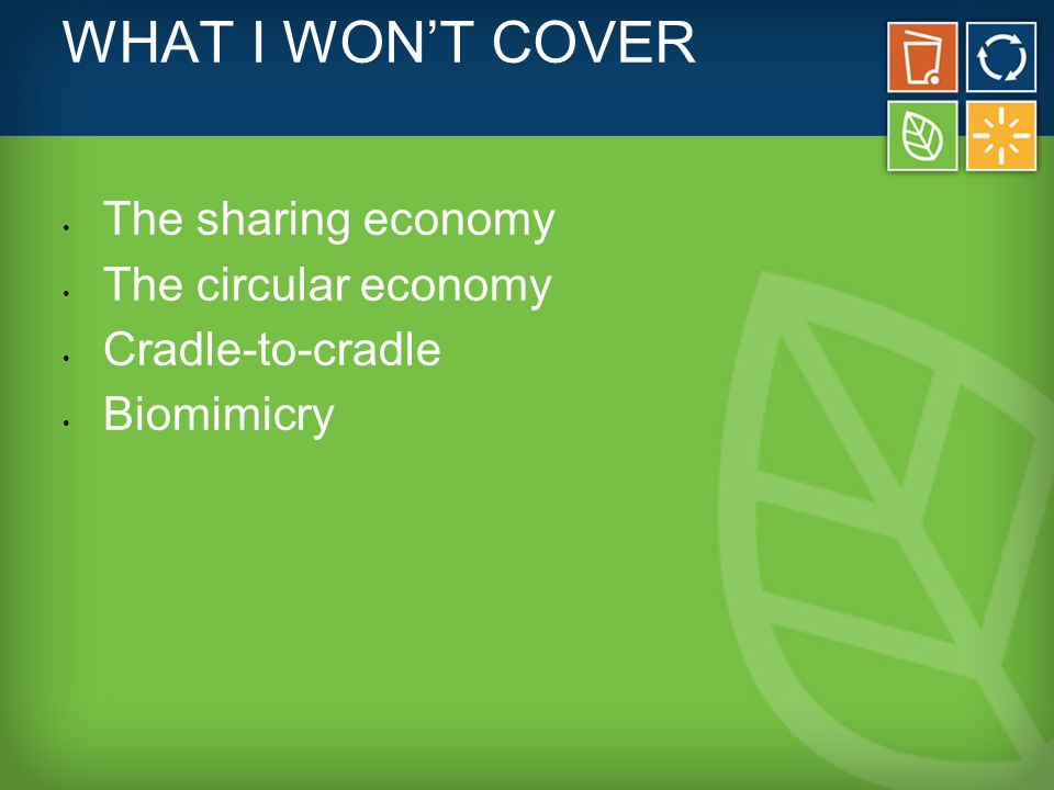 WHAT I WILL COVER What is zero waste.