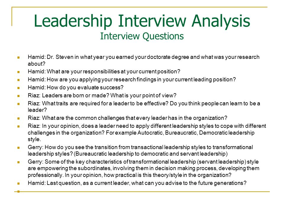 Leadership Interview Analysis Interview Questions Hamid: Dr.