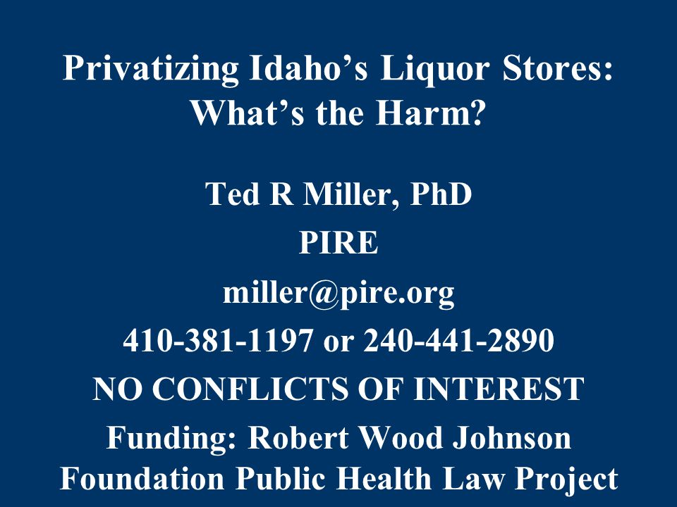 Privatizing Idaho's Liquor Stores: What's the Harm.
