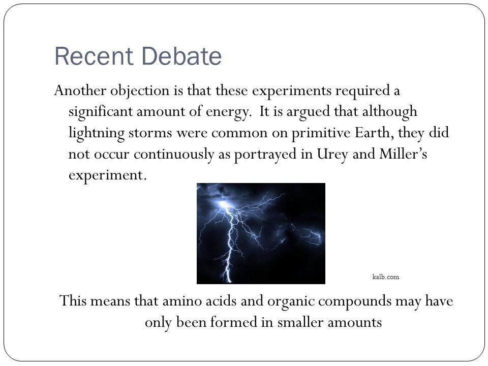 Recent Debate Another objection is that these experiments required a significant amount of energy.