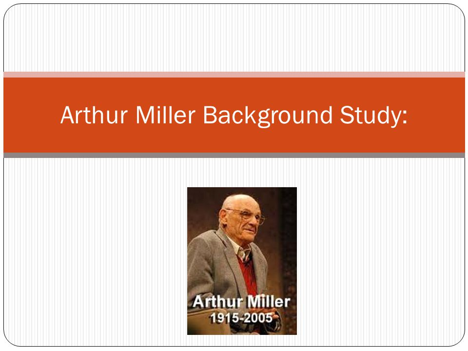 Miller's Legacy Miller s career as a writer spanned over seven decades, and at the time of his death, Miller was considered to be one of the greatest dramatists of the twentieth century.