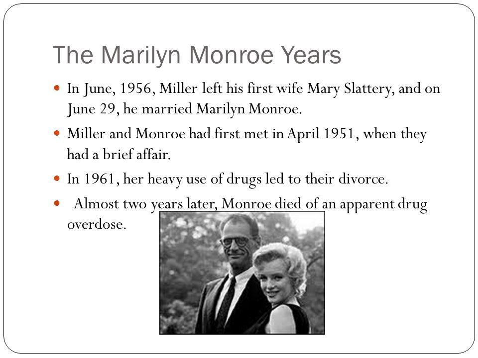 Miller's Third Wife Miller married photographer Inge Morath on February 17, 1962.