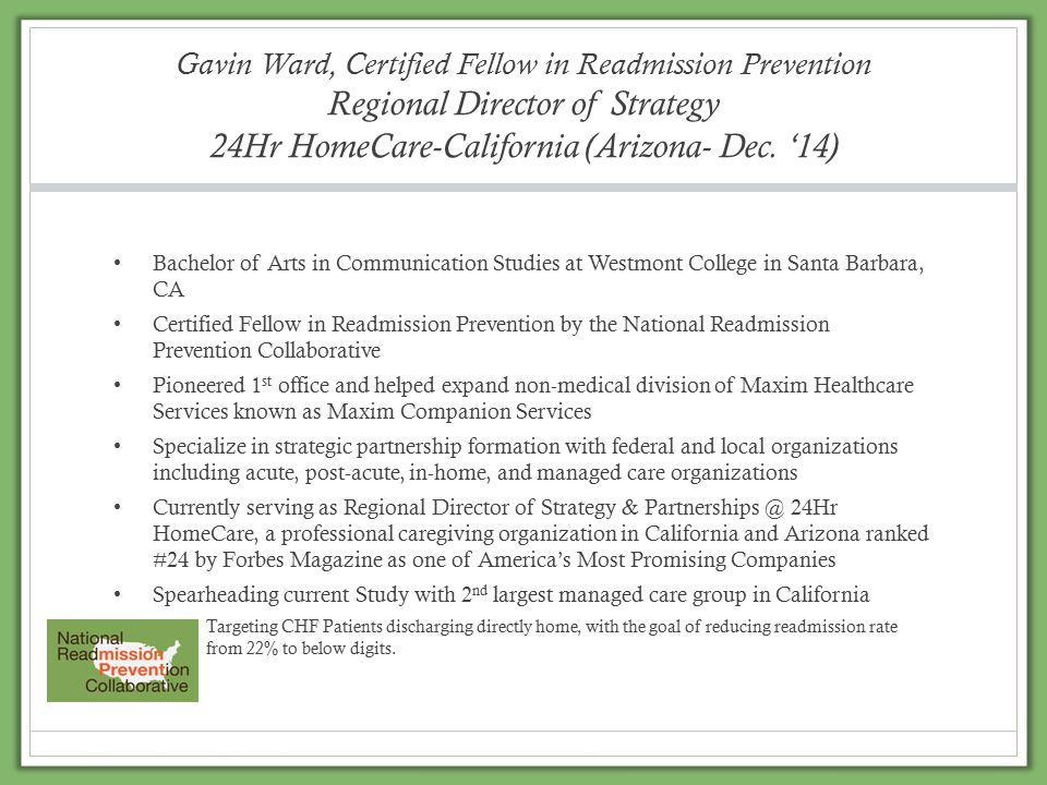 Gavin Ward, Certified Fellow in Readmission Prevention Regional Director of Strategy 24Hr HomeCare-California (Arizona- Dec.
