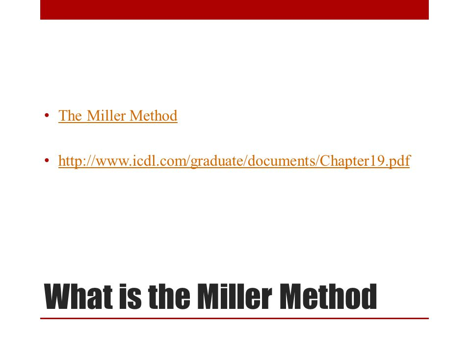 What is the Miller Method The Miller Method is an integrated approach that addresses problems of body organization, social interaction, and communication in school, clinic, and home settings as presented by children on the autistic spectrum as well as those with significant challenges in learning or communication.