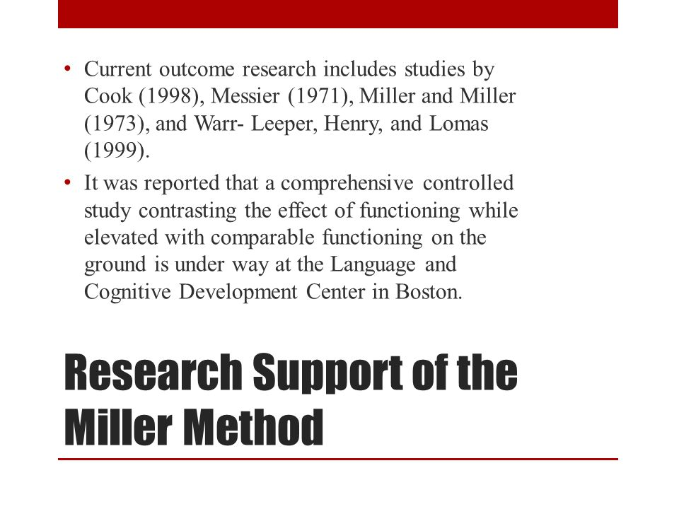 Conclusions What are your thoughts? A lot of holes in the research behind the Miller Method