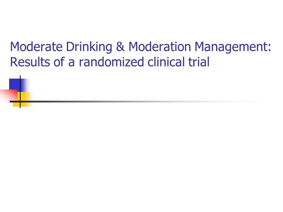 Moderate Drinking & Moderation Management: Results of a randomized clinical trial