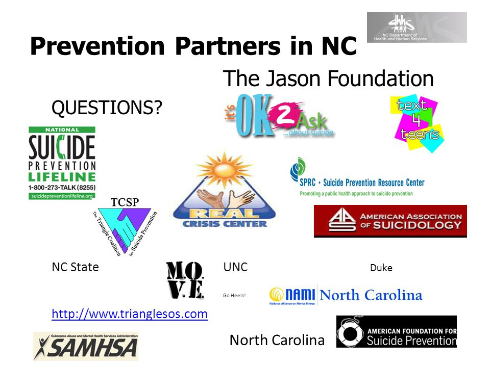 Prevention Partners in NC The Jason Foundation QUESTIONS.