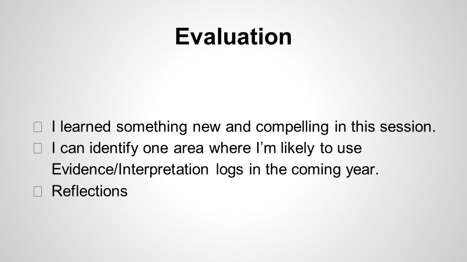 Evaluation ◆ I learned something new and compelling in this session.