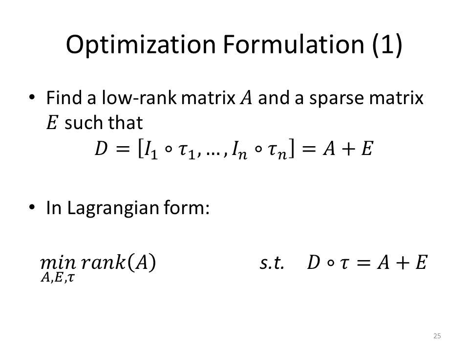 Optimization Formulation (1) 25