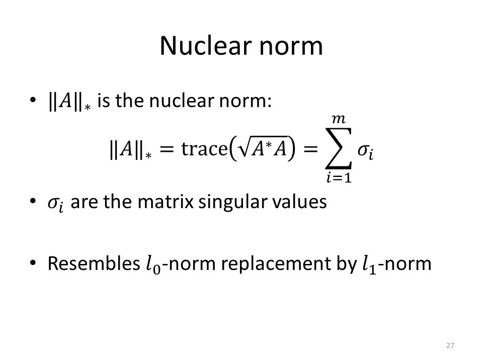 Nuclear norm 27