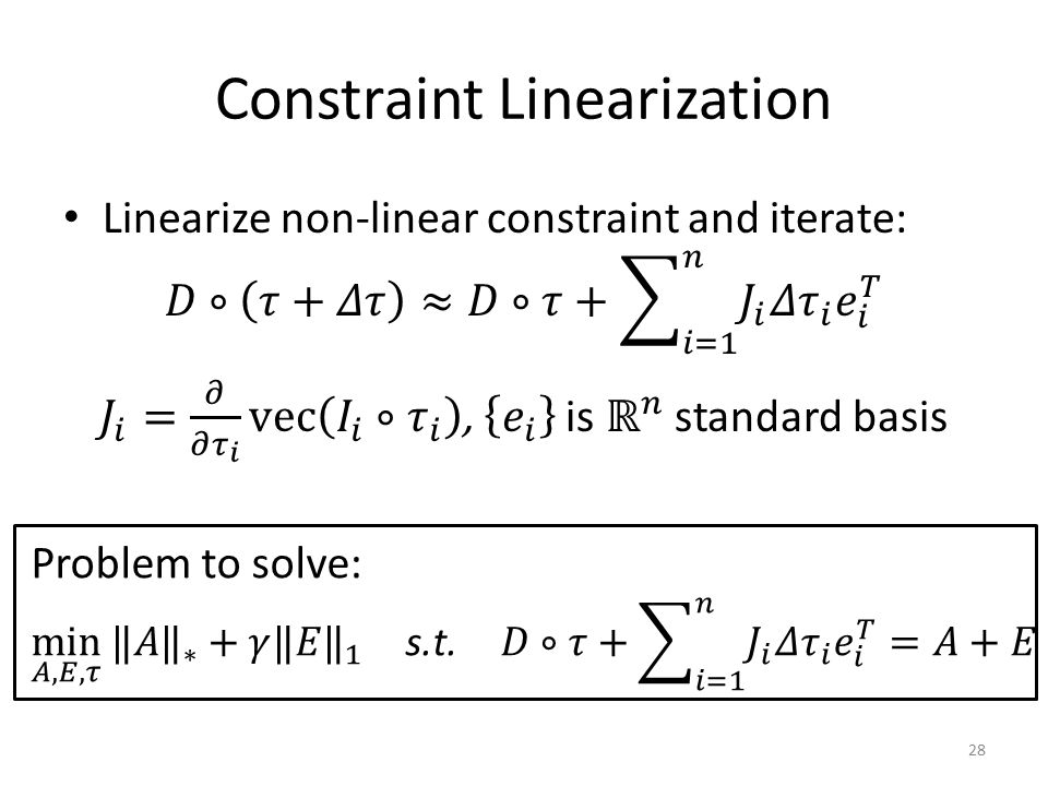 Constraint Linearization 28